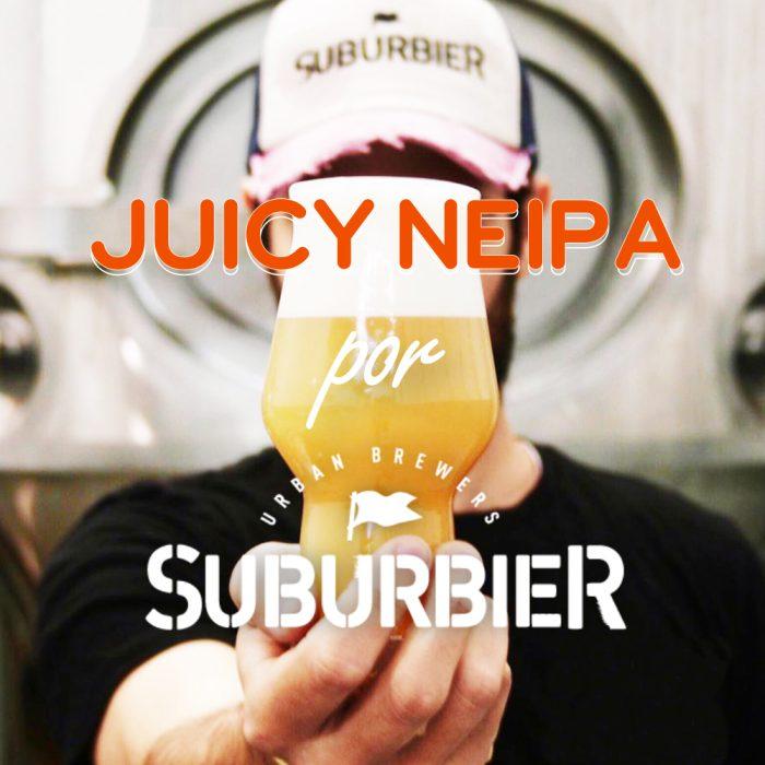 JUICY NEIPA – SUBURBIER – PREMIUM
